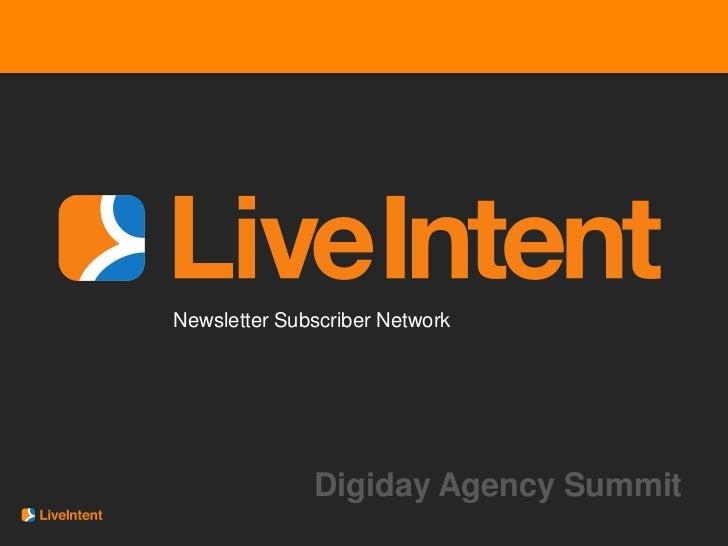 Newsletter Subscriber Network              Digiday Agency Summit