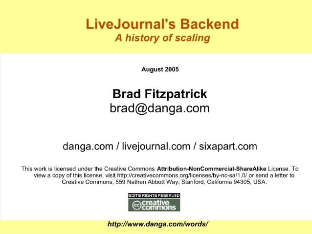 LiveJournal's Backend: A history of scaling