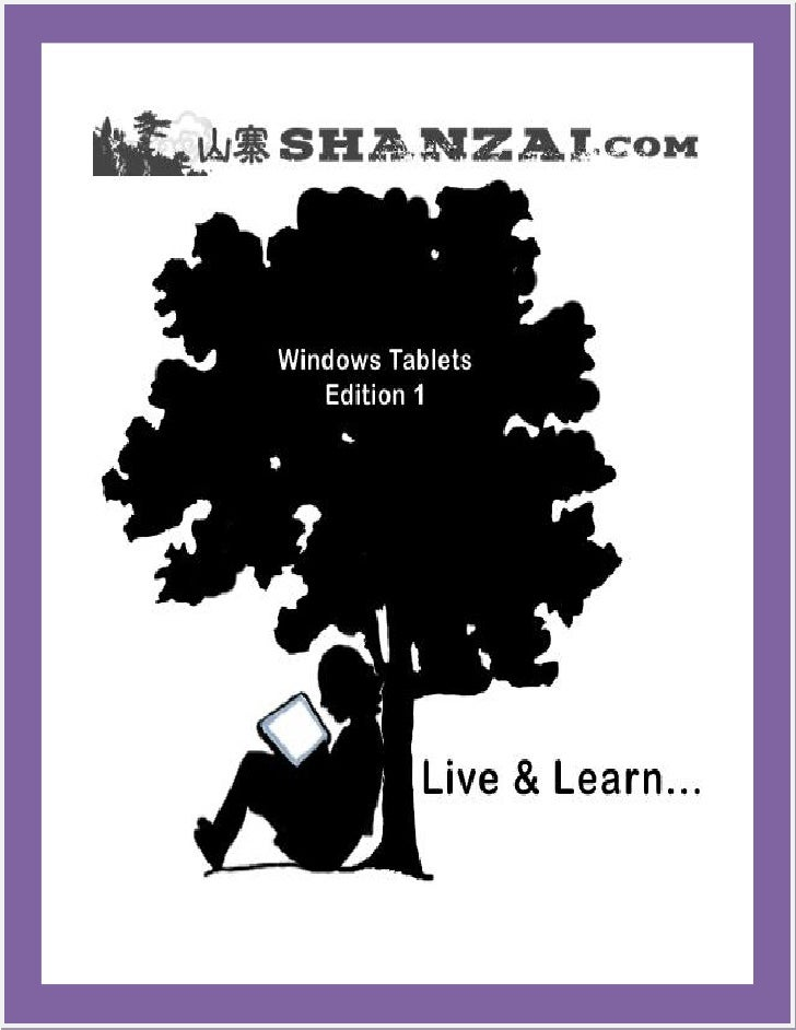 Live & Learn: Windows Tablets, Ed. 1  Table of Contents Introduction ........................................................