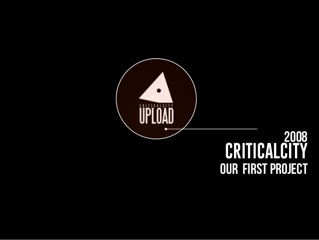 WE PITCHED CRITICALCITY EVERYWHERE