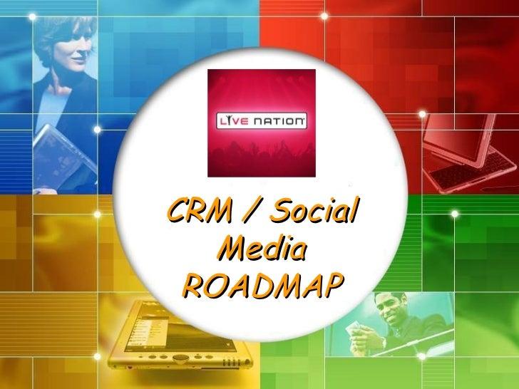 CRM / Social Media ROADMAP