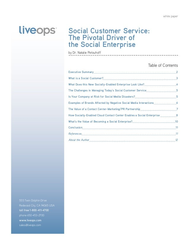 white paper Table of Contents Executive Summary	 2 What is a Social Customer?	 3 What Does this New Socially-Enabled Enter...