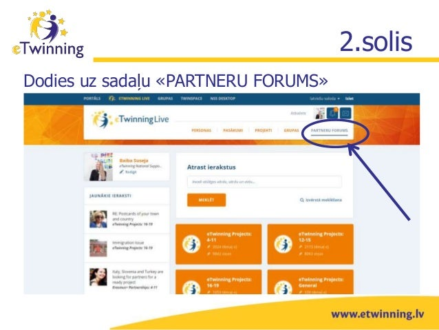 Kā izmantot eTwinning Live partneru forumu? Slide 3