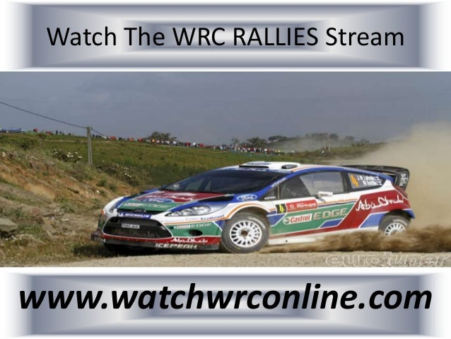 Watch The WRC RALLIES Stream www.watchwrconline.com
