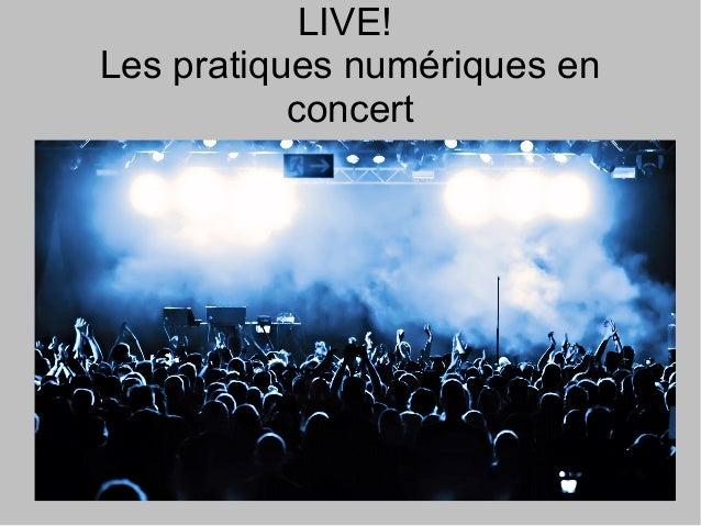 LIVE! Les pratiques numériques en concert