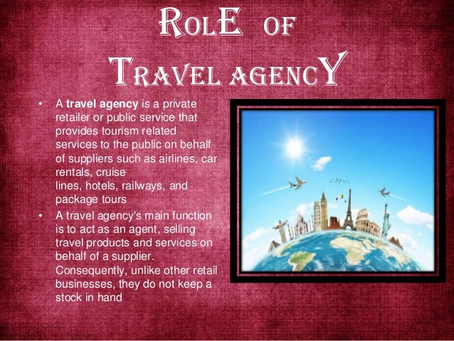 what are the duties and responsibilities of a travel agent
