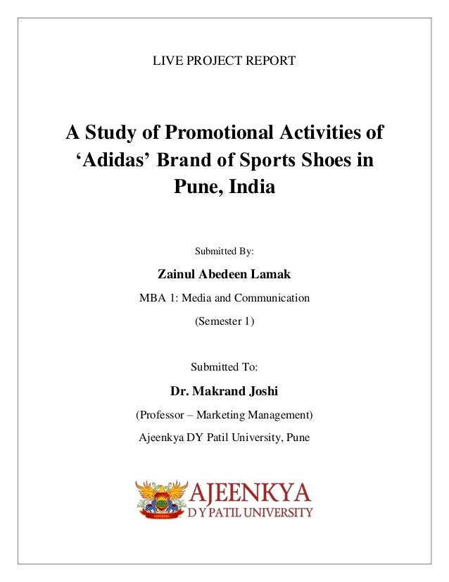 9bc7dc5b5dcf LIVE PROJECT REPORT A Study of Promotional Activities of  Adidas  Brand of  Sports Shoes ...