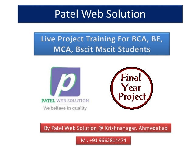 Patel Web Solution By Patel Web Solution @ Krishnanagar, Ahmedabad M : +91 9662814474