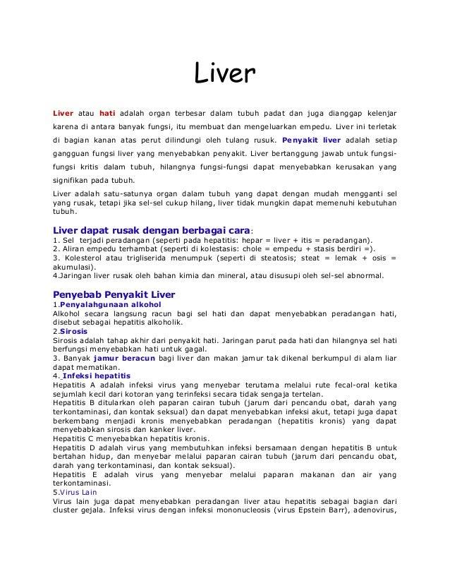LiverLiver atau hati adalah organ terbesar dalam tubuh padat dan juga dianggap kelenjarkarena di antara banyak fungsi, itu...