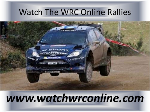 Watch The WRC Online Rallies www.watchwrconline.com