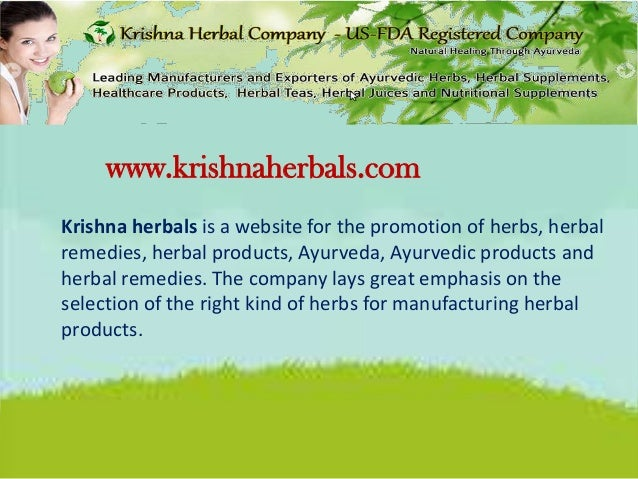 www.krishnaherbals.com Krishna herbals is a website for the promotion of herbs, herbal remedies, herbal products, Ayurveda...