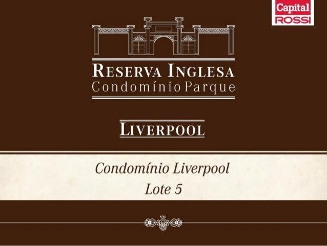 Liverpool - Reserva Inglesa Condomínio Parque