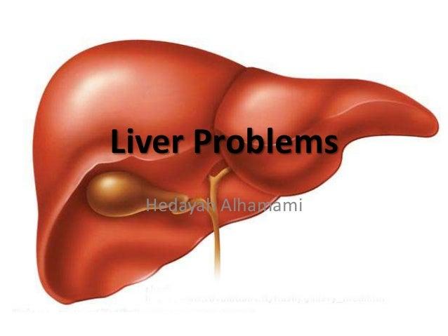 Liver ProblemsHedayah Alhamami