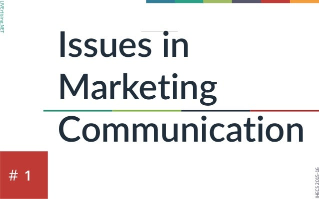 LIVErtising.NET IHECS	2015-16 # Issues in Marketing Communication 1