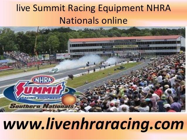 live Summit Racing Equipment NHRA Nationals online www.livenhraracing.com