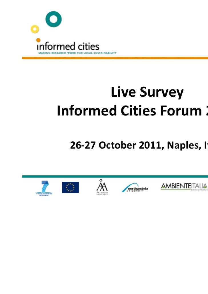 Live SurveyInformed Cities Forum 2011 26-27 October 2011, Naples, Italy