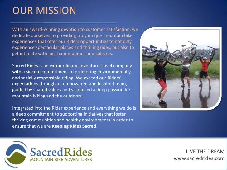 WHAT YOU NEED<br /><ul><li>A passion for mountain biking