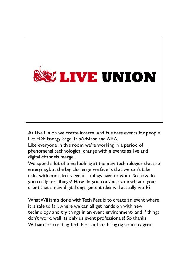 At Live Union we create internal and business events for people like EDF Energy, Sage,TripAdvisor and AXA.  Like everyone...