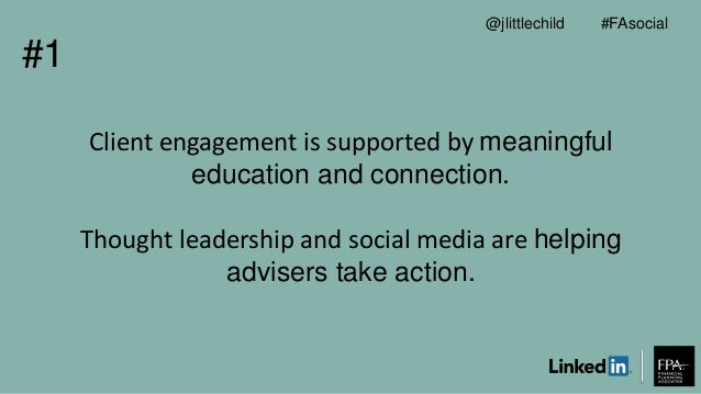 Client engagement is supported by meaningful education and connection. Thought leadership and social media are helping adv...