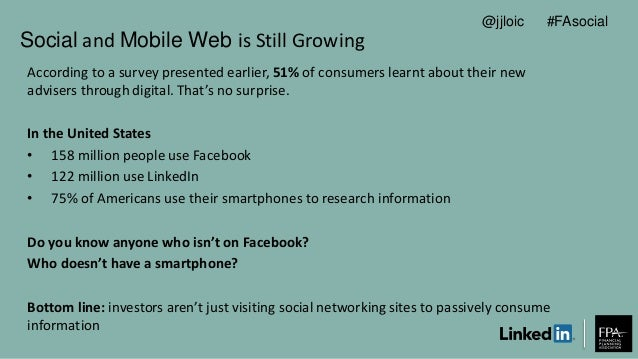 Social and Mobile Web is Still Growing According to a survey presented earlier, 51% of consumers learnt about their new ad...