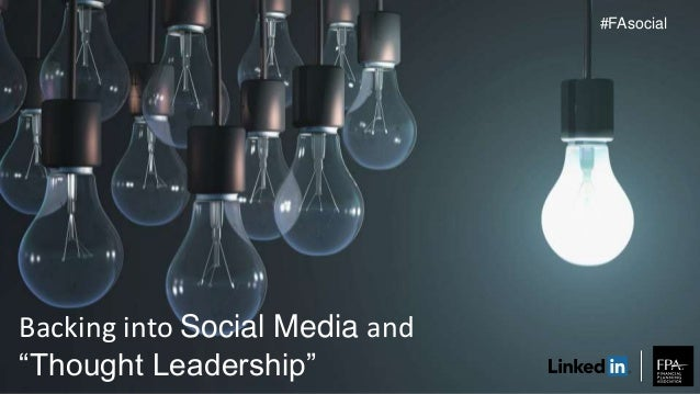 """Backing into Social Media and """"Thought Leadership"""" #FAsocial"""