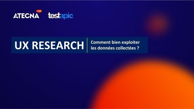 2 L'UX Research(ou rechercheutilisateur) désigne les méthodes employées pour comprendre les attentes desutilisateurs d'...
