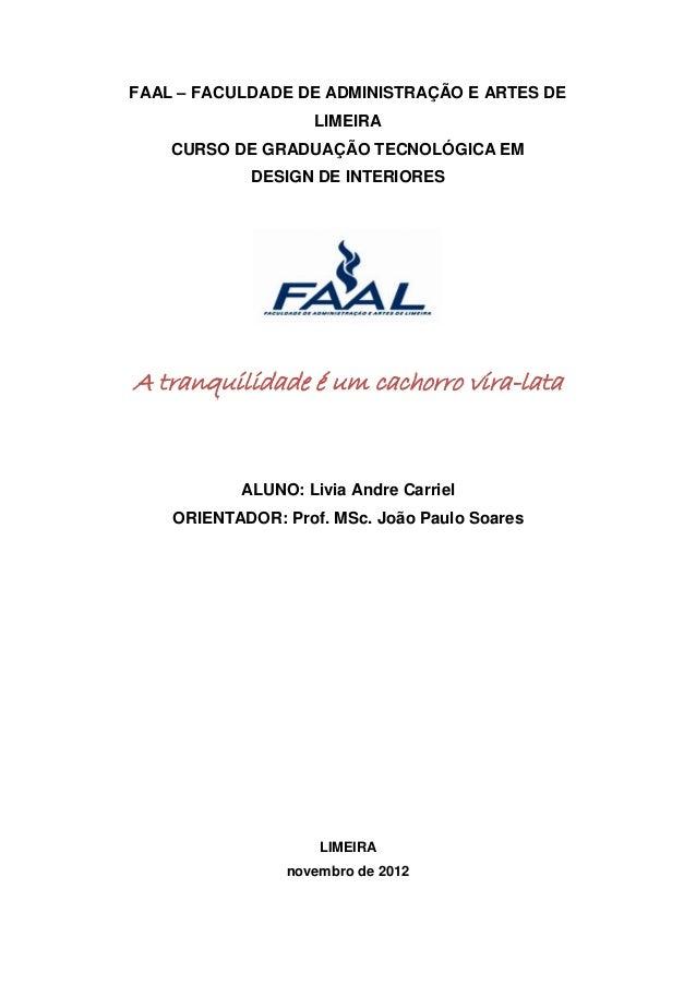 FAAL – FACULDADE DE ADMINISTRAÇÃO E ARTES DE                    LIMEIRA    CURSO DE GRADUAÇÃO TECNOLÓGICA EM            DE...