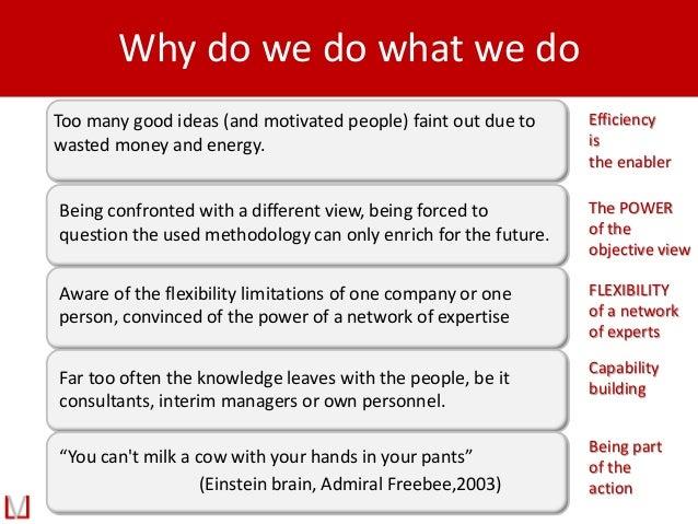 "Why do we do what we do ""You can't milk a cow with your hands in your pants"" (Einstein brain, Admiral Freebee,2003) Aware ..."