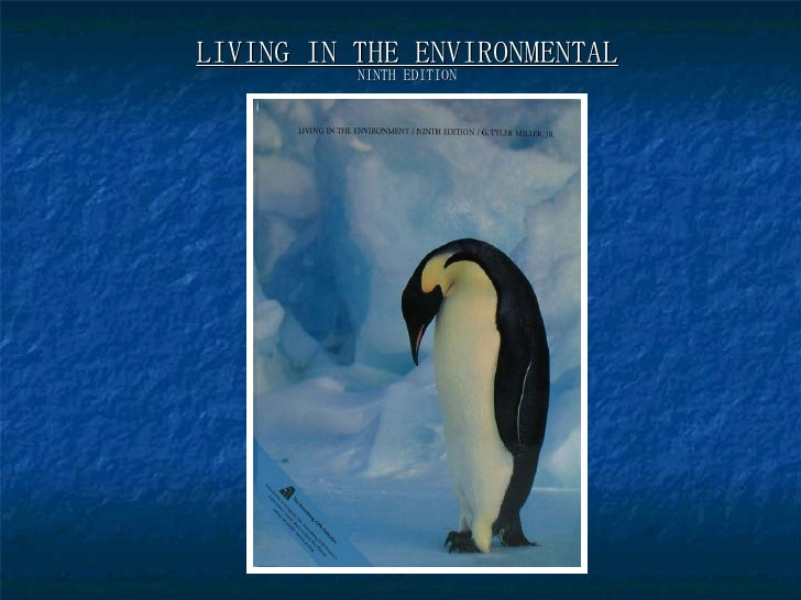 LIVING IN THE ENVIRONMENTAL NINTH EDITION