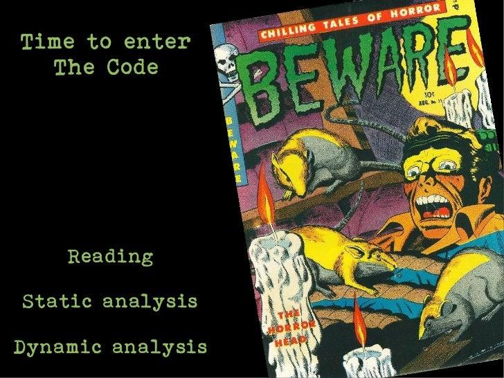 Time to enter  The Code    ReadingStatic analysisDynamic analysis