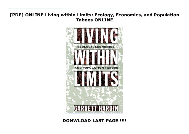 [PDF] ONLINE Living within Limits: Ecology, Economics, and Population Taboos ONLINE DONWLOAD LAST PAGE !!!! Audiobook_Livi...