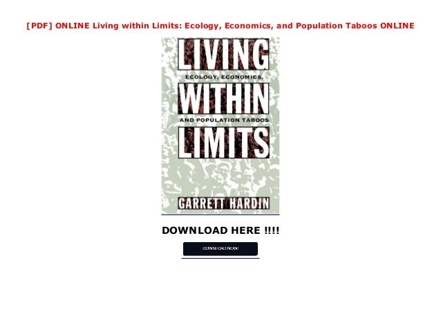 DOWNLOAD HERE !!!! [PDF] ONLINE Living within Limits: Ecology, Economics, and Population Taboos ONLINE