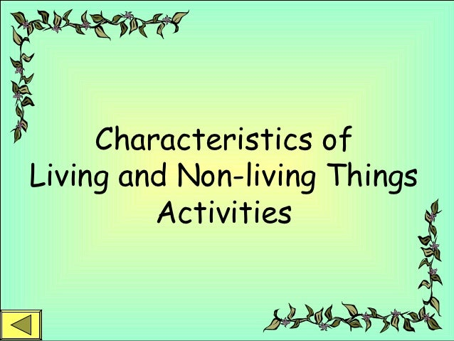 Characteristics Ofliving And Non Living Things Activities 2