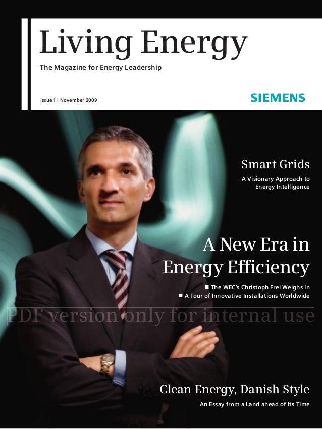 Living EnergyThe Magazine for Energy LeadershipIssue 1 | November 2009                                                    ...