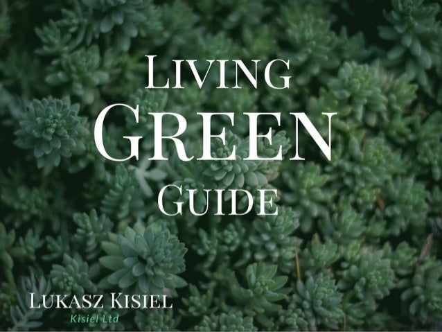 Living Green Guide: After The Build