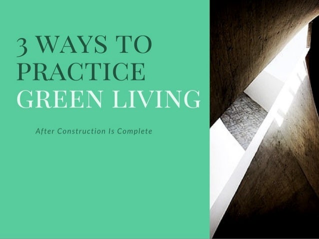 Living Green Guide: After The Build Slide 2