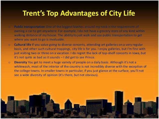 advantages of city life wikipedia