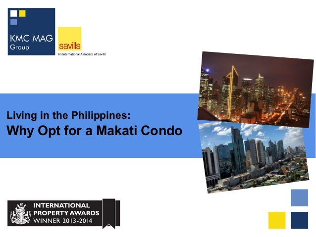 Living in the Philippines: Why Opt for a Makati Condo