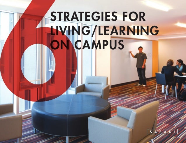 STRATEGIES FOR LIVING/LEARNING ON CAMPUS 6