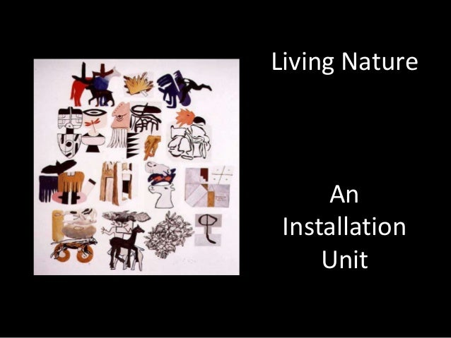 Living Nature     An Installation     Unit