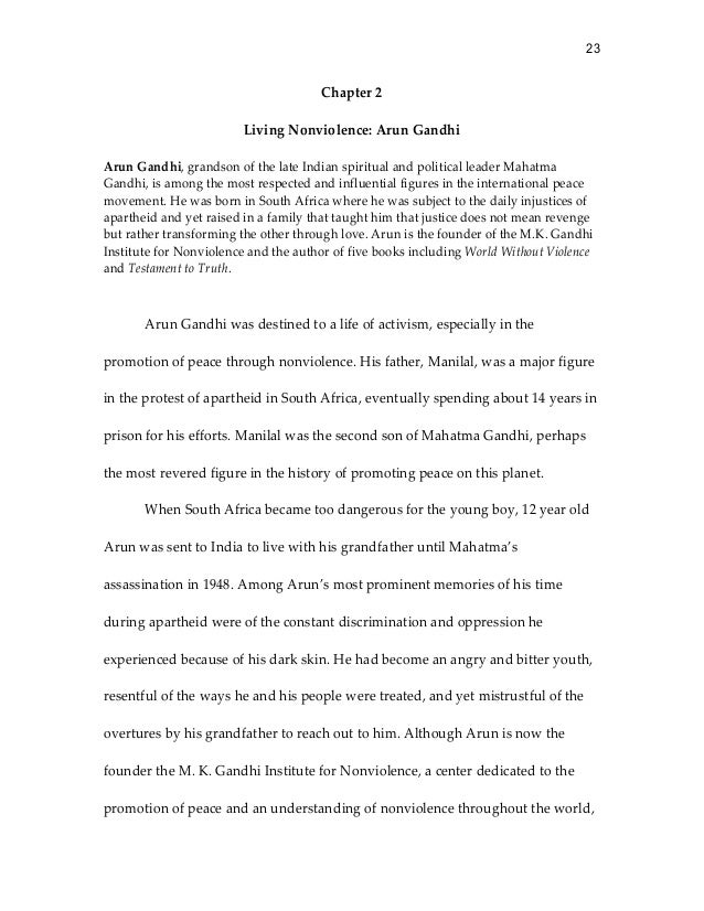 23Chapter 2Living Nonviolence: Arun GandhiArun Gandhi, grandson of the late Indian spiritual and political leader MahatmaG...