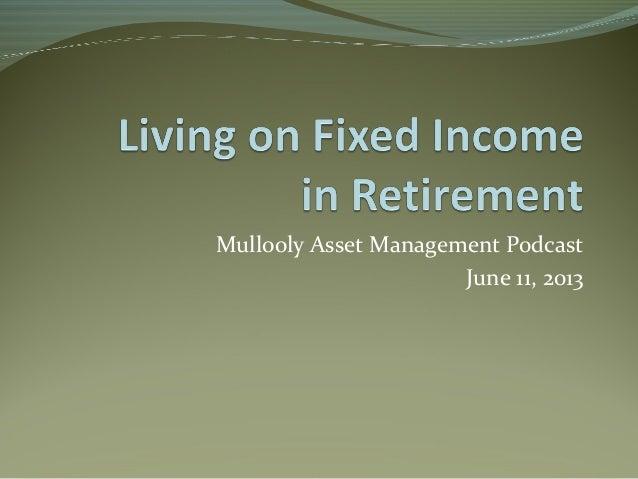 Mullooly Asset Management PodcastJune 11, 2013