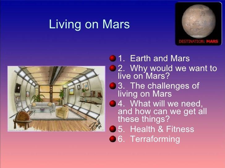 Living on mars.ppt Slide 2