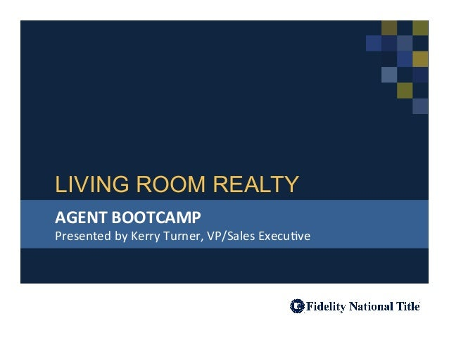Living room realty agent bootcamp for Living room realty