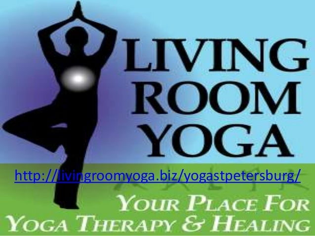 Classic Yoga Therapy Classes St Petersburg FL Livingroomyogabiz Yogastpetersburg