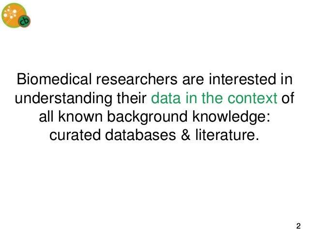 Biomedical Annotation - Kevin Livingston Slide 2