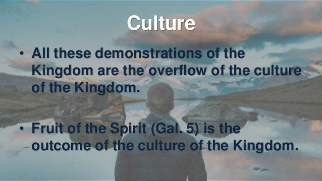 Supernatural Life • Worldview – perception • Language – communication • Culture – actions