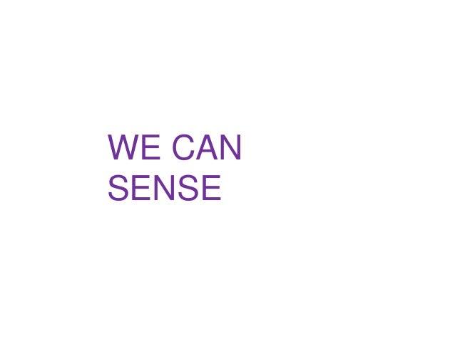 WE CAN SENSE