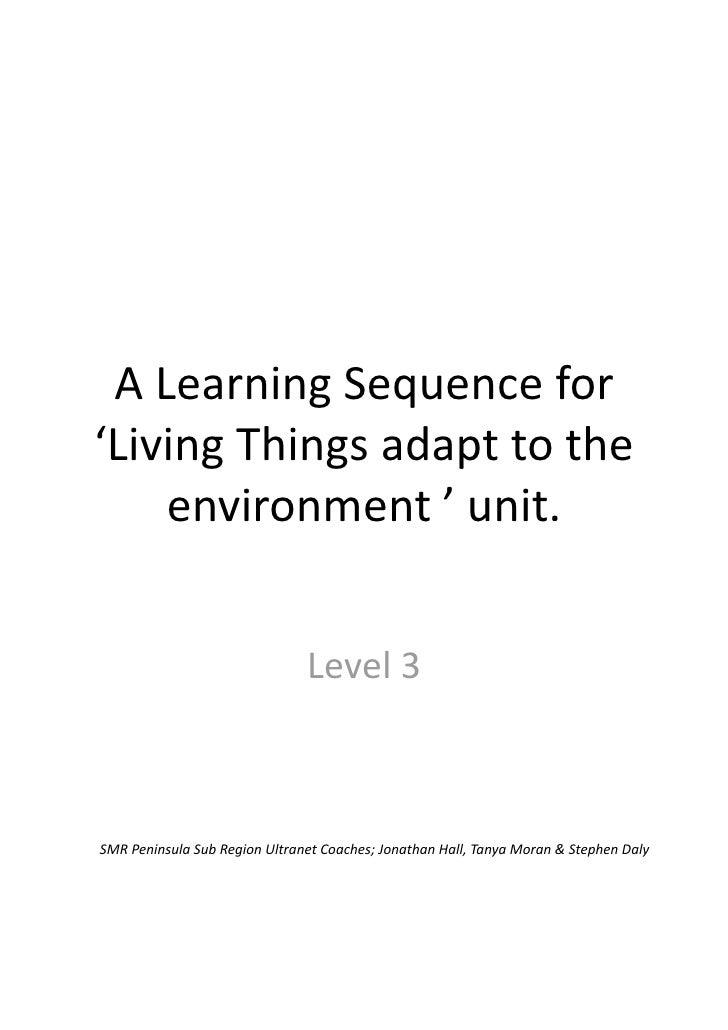 ALearningSequencefor'LivingThingsadapttothe    environment'unit.                               Level3SMRPen...