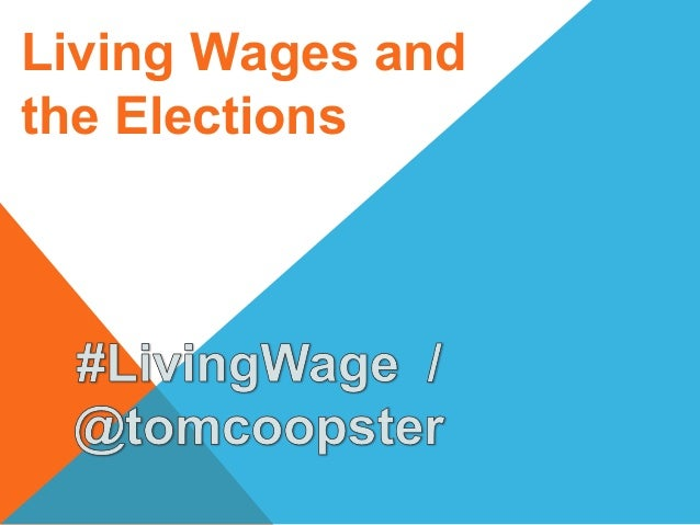 Living Wages and the Elections